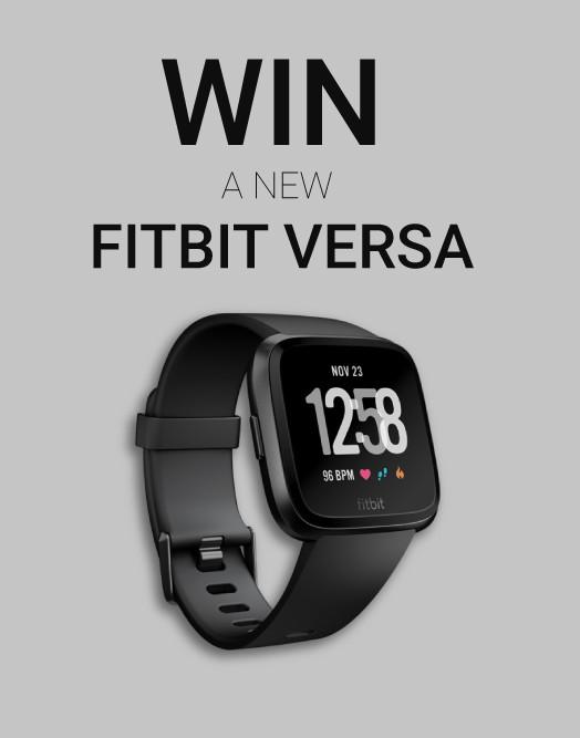 WIN a Fitbit Versa!